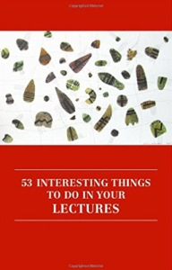 53 INTERESTING THINGS TO DO IN YOU LECTURES by Anthony Haynes and Karen Haynes